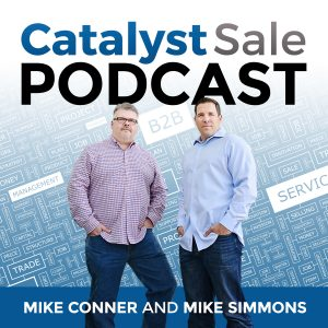 Catalyst Sale Podcast Mike Conner Mike Simmons